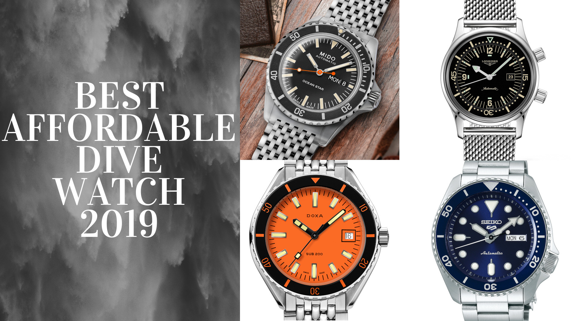 The most noteworthy and affordable dive watches of 2019